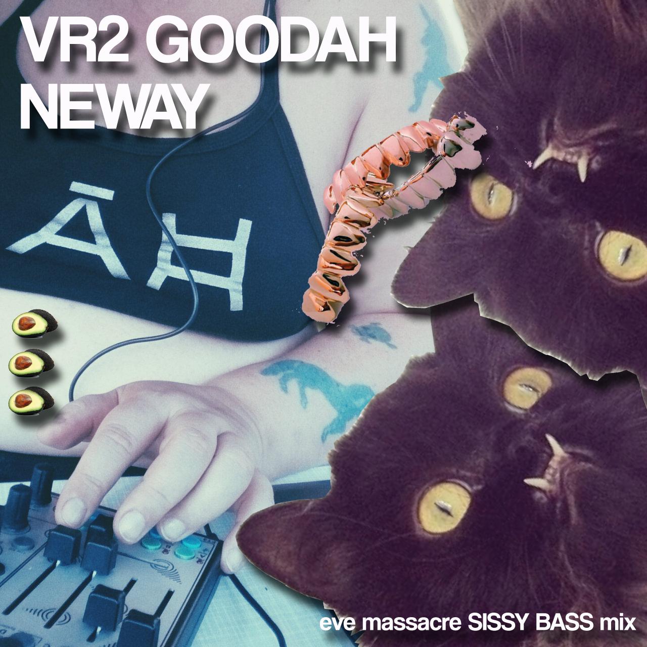 VR2goodahneway