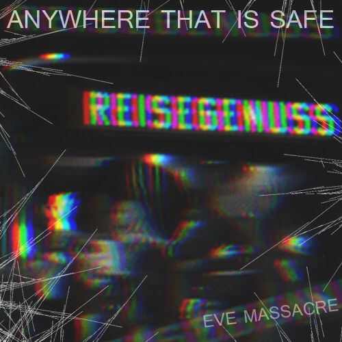 evemassacre-anywherethatissafe